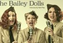 Introducing The Bailey Dolls